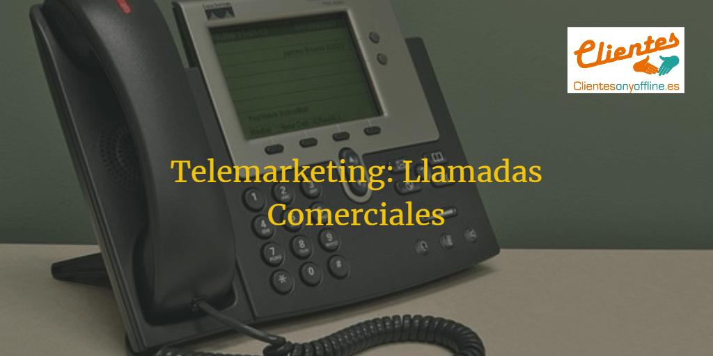 Telemarketing. llamadas Comerciales